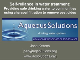 Self-reliance in water treatment: Providing safe drinking water to communities using charcoal filtration to remove pesti