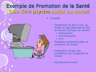 Exemple de Promotion de la Sant    Bien Etre psycho-social au travail