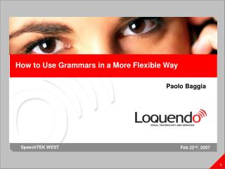How to Use Grammars in a More Flexible Way