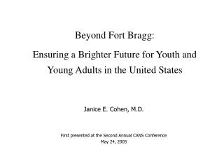 Beyond Fort Bragg:  Ensuring a Brighter Future for Youth and   Young Adults in the United States