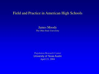 Field and Practice in American High Schools
