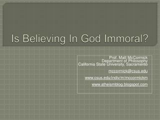 Is Believing In God Immoral