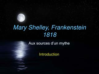 Mary Shelley, Frankenstein 1818
