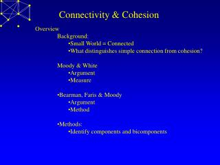 Connectivity  Cohesion
