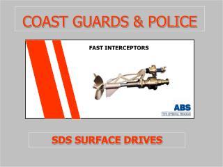 COAST GUARDS  POLICE