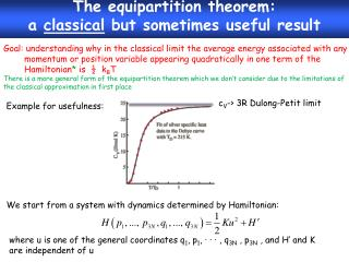 The equipartition theorem:  a classical but sometimes useful result