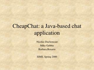 CheapChat: a Java-based chat application