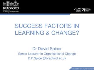 SUCCESS FACTORS IN LEARNING  CHANGE