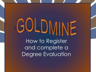 How to Register  and complete a  Degree Evaluation