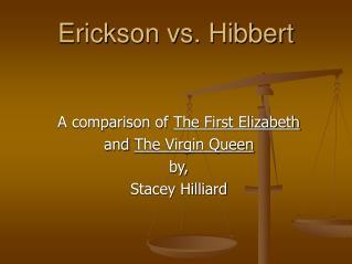 Erickson vs. Hibbert