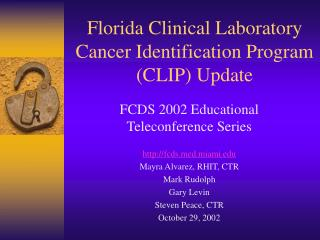 Florida Clinical Laboratory Cancer Identification Program CLIP Update