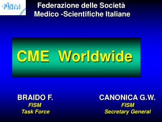 CME  Worldwide