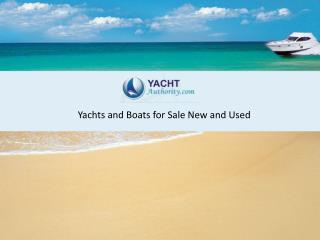 New and Used Yachts and Boats for Sale @ Yacht Authority
