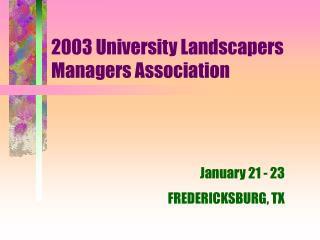 2003 University Landscapers Managers Association