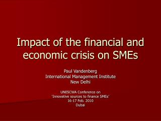 Impact of the financial and economic crisis on SMEs