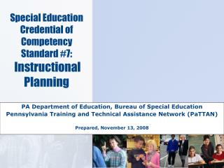 Special Education Credential of Competency  Standard 7:  Instructional Planning