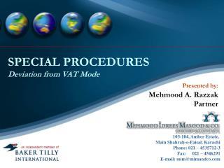 SPECIAL PROCEDURES Deviation from VAT Mode