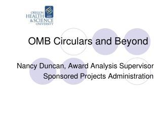 OMB Circulars and Beyond