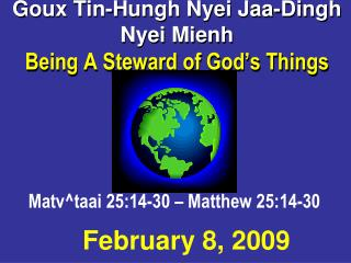 Goux Tin-Hungh Nyei Jaa-Dingh Nyei Mienh Being A Steward of God s Things