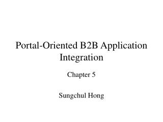 Portal-Oriented B2B Application Integration