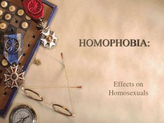 HOMOPHOBIA: