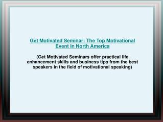 Get Motivated Seminars