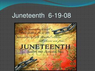 Juneteenth  6-19-08