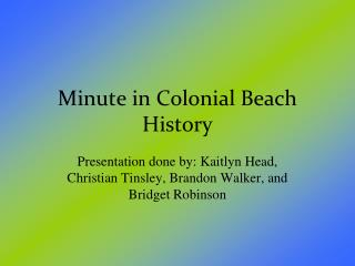 Minute in Colonial Beach History