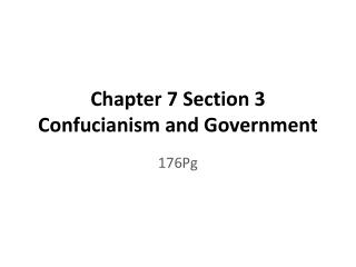 Chapter 7 Section 3 Confucianism and Government