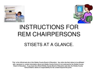 INSTRUCTIONS FOR  REM CHAIRPERSONS