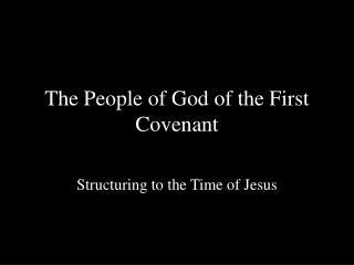 The People of God of the First Covenant