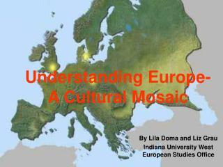 Understanding Europe- A Cultural Mosaic
