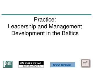 Practice: Leadership and Management Development in the Baltics