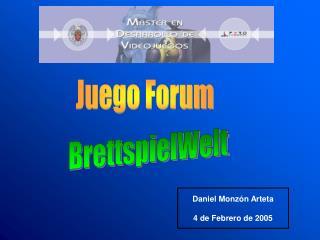 Juego Forum