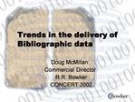 Trends in the delivery of Bibliographic data