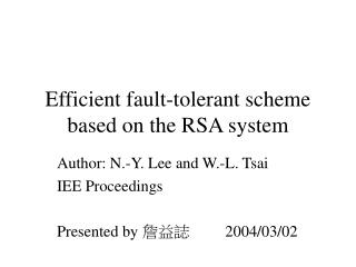 Efficient fault-tolerant scheme based on the RSA system