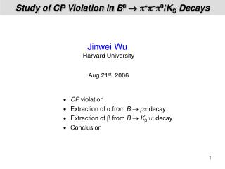 Study of CP Violation in B0   0