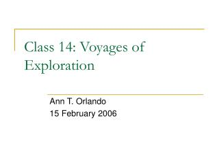 Class 14: Voyages of Exploration