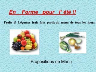 Fruits    L gumes  frais  font  partie du  menu  de  tous  les  jours