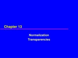 Normalization Transparencies