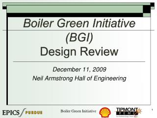 Boiler Green Initiative BGI Design Review