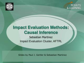 Impact Evaluation Methods: Causal Inference