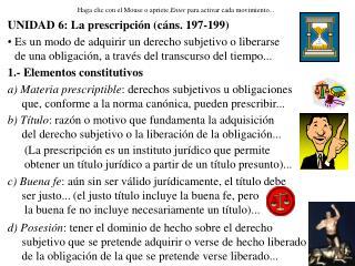 UNIDAD 6: La prescripci n c ns. 197-199