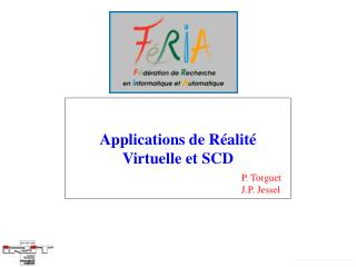 Applications de R alit  Virtuelle et SCD