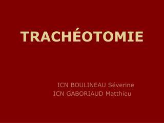 TRACH OTOMIE