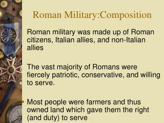 Roman Military:Composition