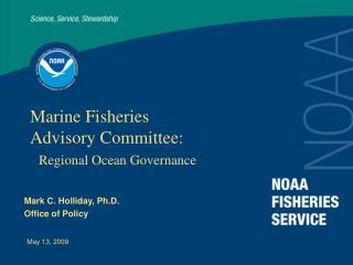 Marine Fisheries  Advisory Committee:   Regional Ocean Governance