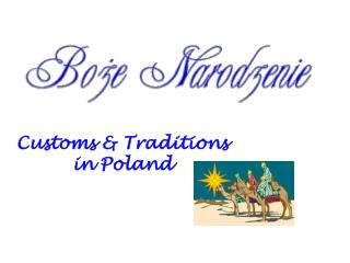 Customs  Traditions in Poland