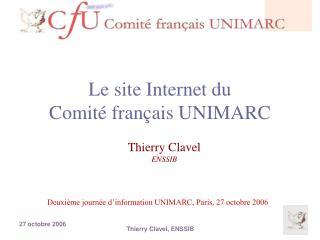 Le site Internet du  Comit  fran ais UNIMARC