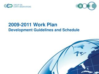 2009-2011 Work Plan  Development Guidelines and Schedule